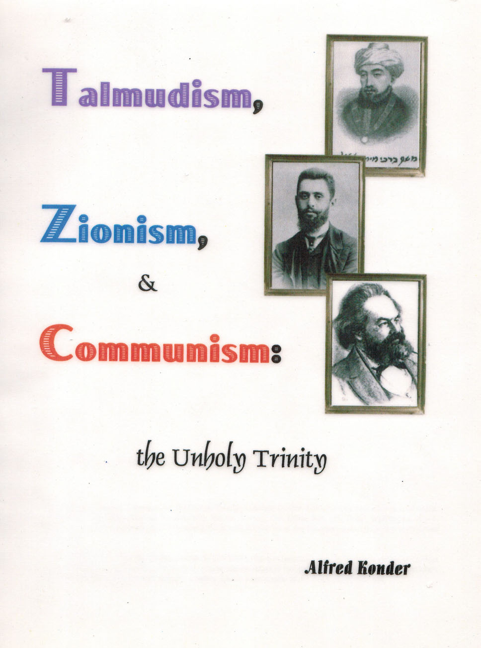 Talmudism, Zionism and Communism: The Unholy Trinity