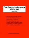 Gun Control in Germany, 1928-1945