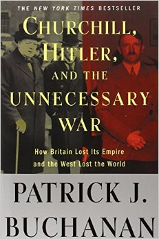 Churchill, Hitler and 'The Unnecessary War': How Britain Lost Its Empire and the West Lost the World