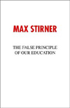 The False Principle of Our Education