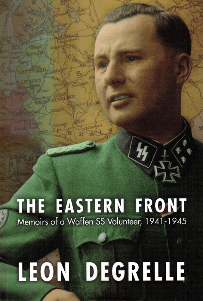 The Eastern Front: Memoirs of a Waffen SS Volunteer, 1941-1945 (Softcover)