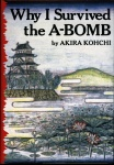 Why I Survived the A-Bomb
