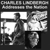 Charles Lindbergh Addresses the Nation (Audio CD)